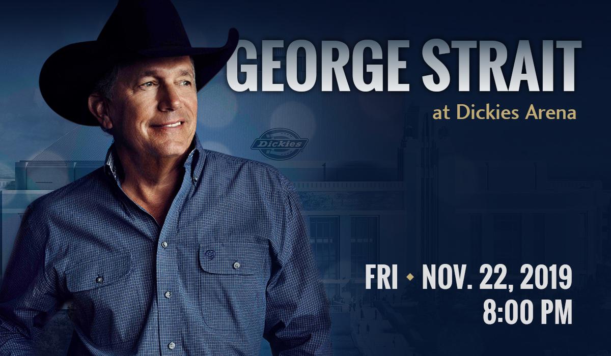 George Strait at Dickies Arena