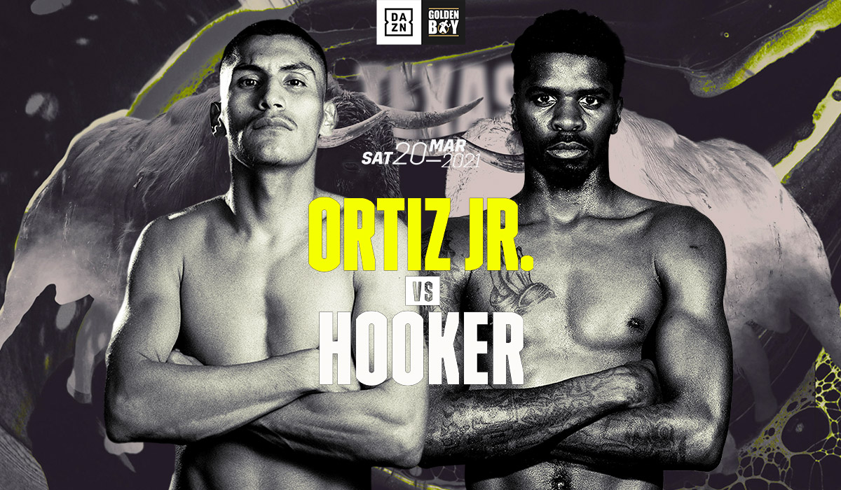 Golden Boy Promotions Presents: Ortiz Jr. vs Hooker - Dickies Arena